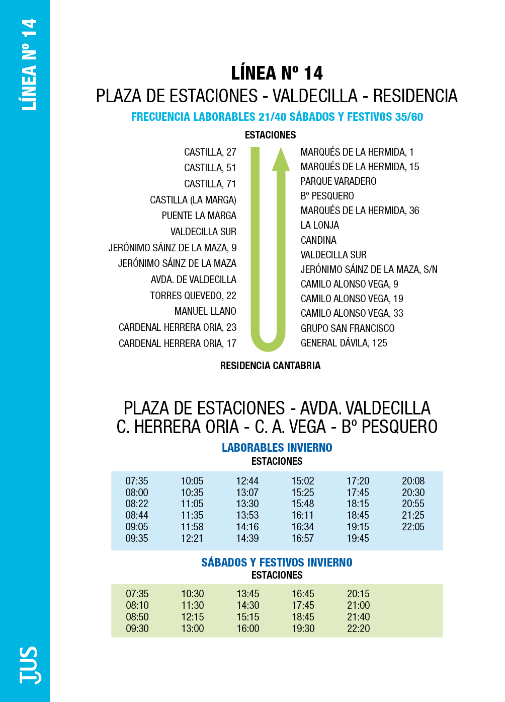 L nea 14 p estaciones residencia servicio municipal for Horario de oficinas santander